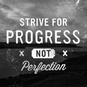 strive-for-progress-not-perfection-300x300